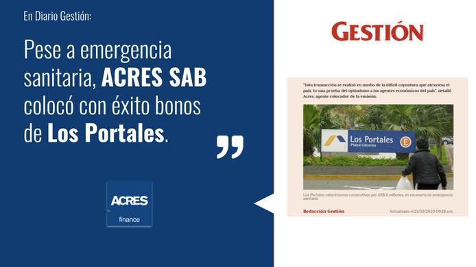 Pese a emergencia sanitaria, ACRES SAB colocó con éxito bonos de Los Portales por USD 6 millones