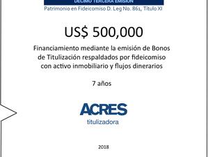 ACRES Titulizadora concretó financiamiento mediante bonos con inmuebles en fideicomiso