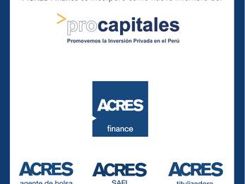 ACRES Finance se incorporó como nuevo miembro de Procapitales