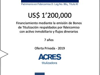 ACRES Titulizadora concreta nuevo financiamiento con respaldo inmobiliario
