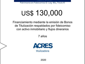 Fideicomiso de ACRES Titulizadora concreta financiamiento a 7 años por USD 130,000