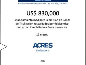 ACRES Titulizadora concreta financiamiento a 12 meses con respaldo inmobiliario