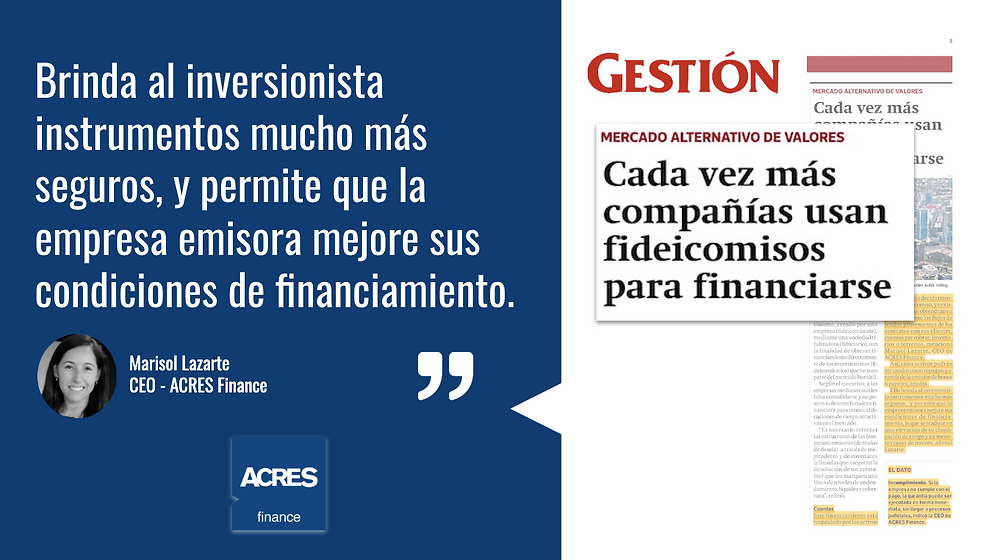 Diario Gestión ACRES Finance | Mercado de Capitales | Marisol Lazarte