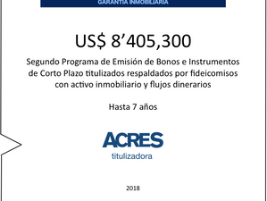 ACRES Titulizadora concretó programa de financiamiento con respaldo inmobiliario por US$ 8.4 mm