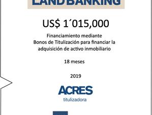 ACRES Titulizadora emitió bonos de titulización para Land Banking