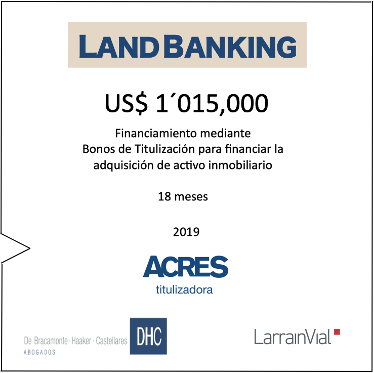 Financiamiento Land Banking Bonos ACRES Titulizadora ACRES Finance