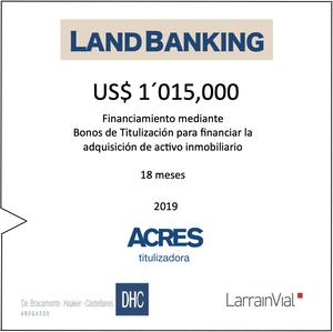Financiamiento Land Banking Bonos ACRES Titulizadora ACRES Finance
