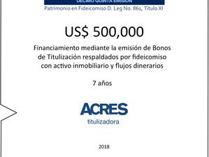 Fideicomiso con bienes inmuebles permitieron financiamiento en mercado de capitales con ACRES Tituli