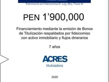 Fideicomiso de ACRES Titulizadora concreta financiamiento a 7 años por PEN 1 ' 900,000