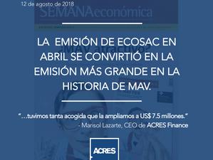ACRES Finance en Semana Económica | Emisión de Ecosac se convirtió en la emisión más grande en la hi