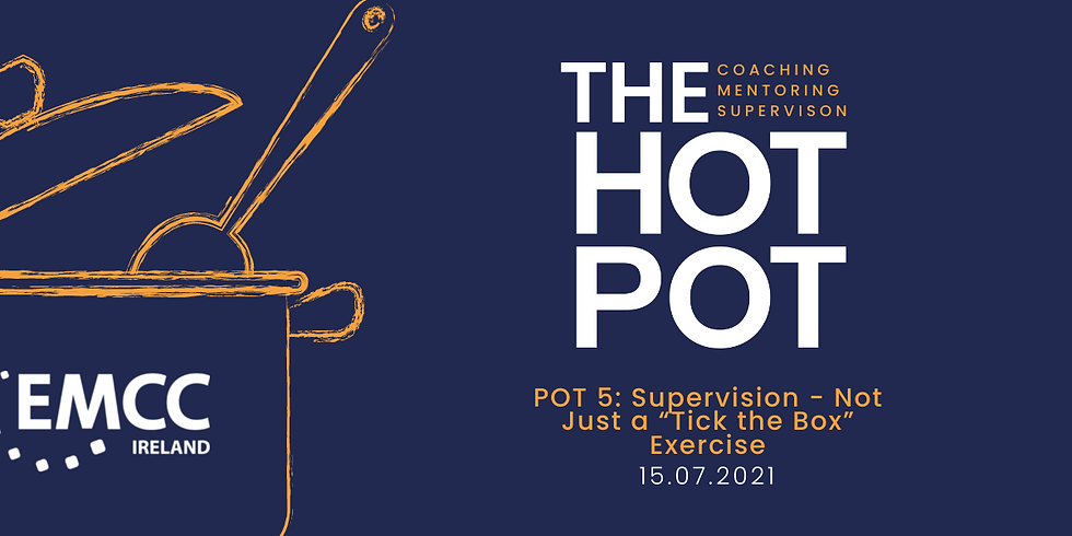 """Hotpot 5: Supervision  - Not Just a """"Tick the Box"""" Exercise"""