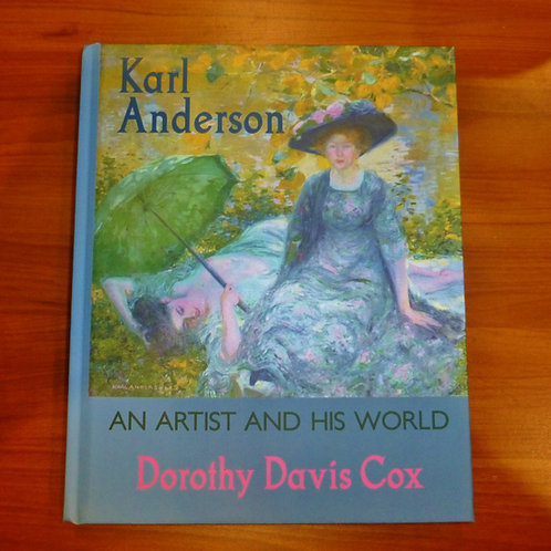 Karl Anderson: An Artist and His World