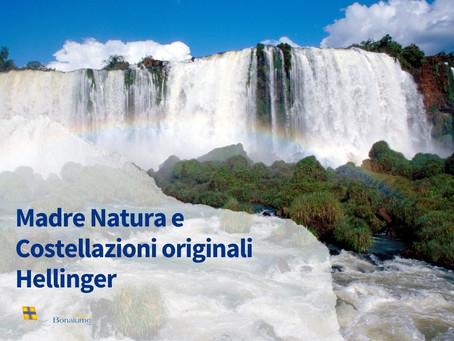 Madre Natura e Costellazioni Originali Hellinger®