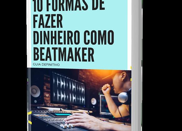 10 Formas de fazer Dinheiro como Beatmaker
