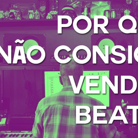 Por que não consigo vender Beats?