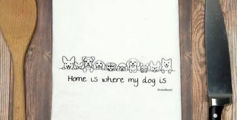 Home is Where My Dog Is Kitchen Towel