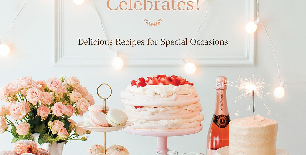 Butter Celebrates! Delicious Recipes for Special Occasions