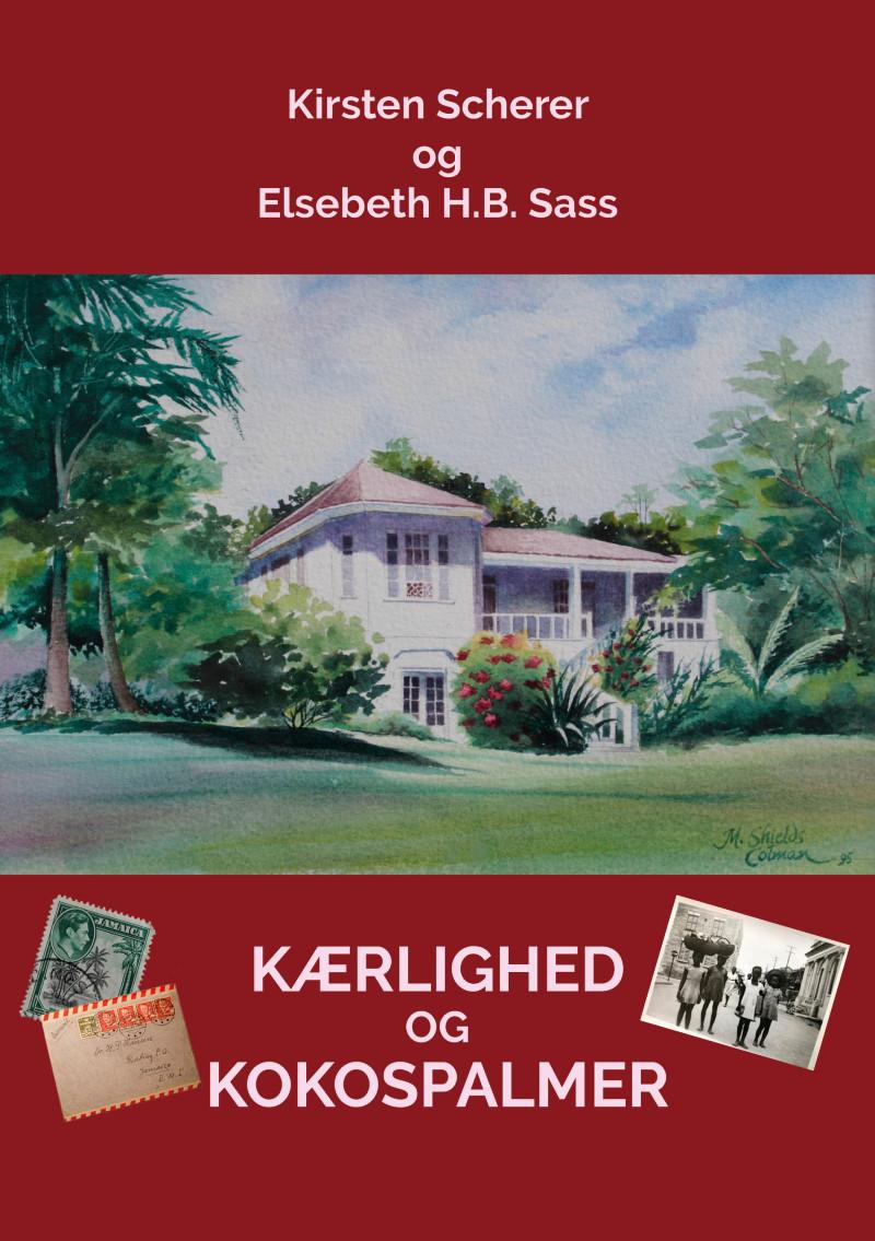 Forsiden af bogen Kærlighed og kokospalmer