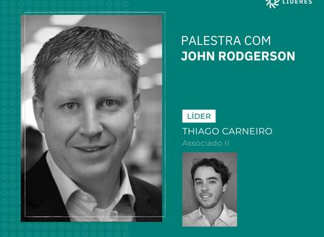 Associados do Líderes receberam John Rodgerson no webinar desta semana