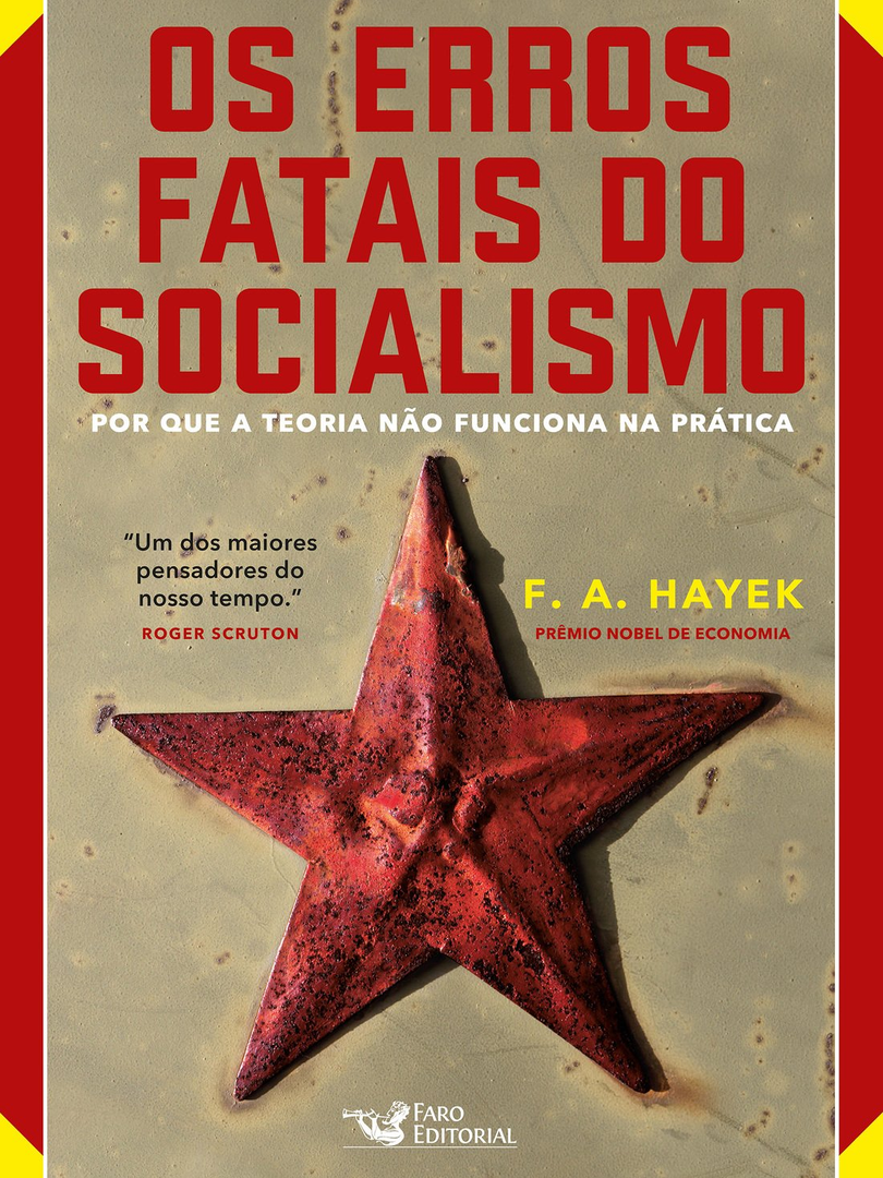 Os erros fatais do socialismo: por que a teoria não funciona na prática