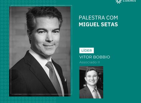 Associados do Líderes receberam Miguel Setas no webinar desta semana