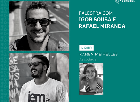Igor Sousa e Rafael Miranda realizam palestra para associados do Líderes