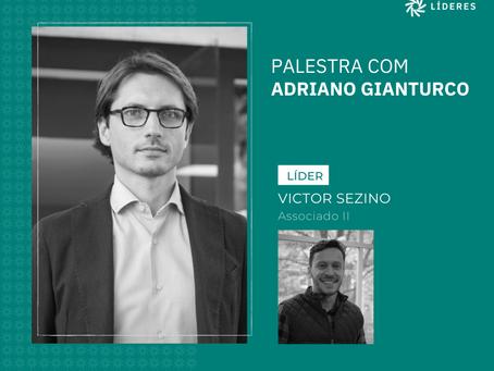 Nesta semana, associados do Líderes receberam Adriano Gianturco