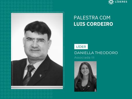 Luis Cordeiro foi o palestrante convidado desta semana