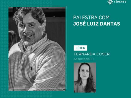 Associados do Líderes receberam José Luiz Dantas nesta semana