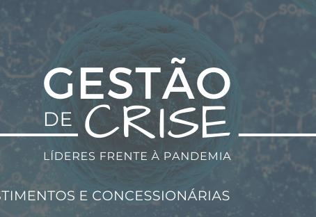 Gestão de Crise: o setor de investimentos e de concessionárias frente à crise