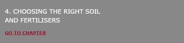 Choosing the right soil and fertilisers