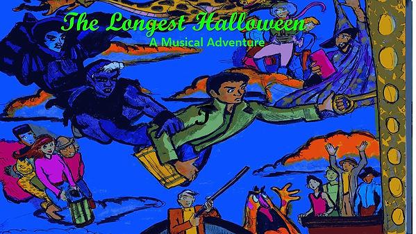 THe Longest Halloween A Musical Adventur