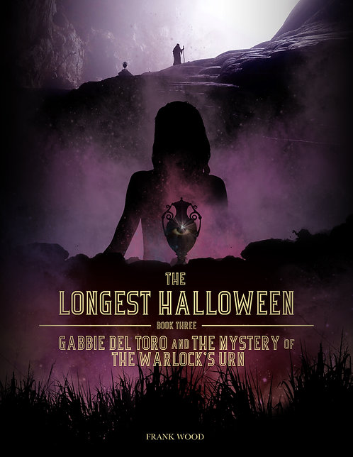 The Longest Halloween, Book Three: Gabbie del Toro and the Mystery of the Warloc