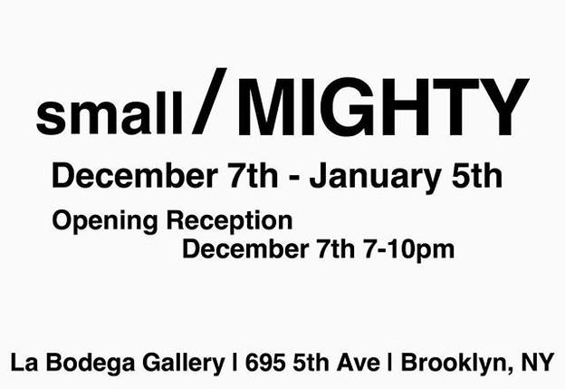 Group Show at La Bodega- Brooklyn, NY