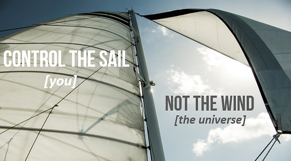 control-the-sail-not-the-wind.PNG