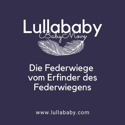 Lullababy BabyMove - Die Federwiege vom Erfinder des Federwiegens! Lullababy International - the mandala connection