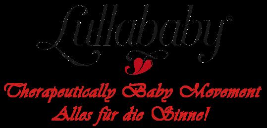 Lullababy® Therapeutically Baby Movement. Alles für Sinne! Für die Multisensorische Entwicklung der Kinder.