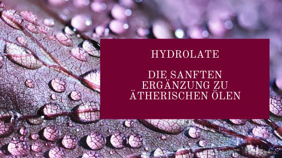 Hydrolate, die sanfte Ergänzung zu den ätherischen Ölen. Die Qualität der Elemente - also des Pflanzenmaterials - wird die Güte des Hydrolats entscheidend durch das verwendete Wasser und den Destillationsvorgang beeinflusst.