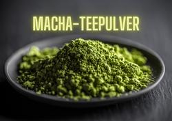MACHA-TEEPULVER