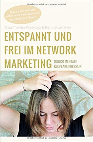 Entspanntund frei im Networkmarketing