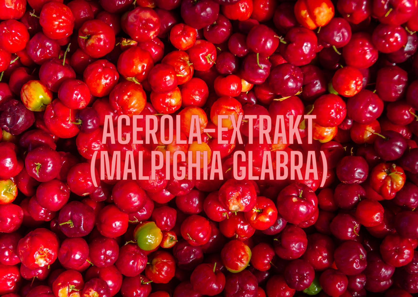 ACEROLA-EXTRAKT