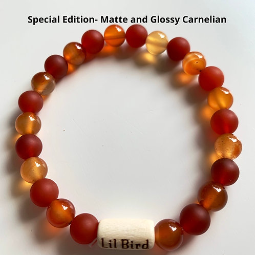 Special Edition- Matte and Glossy Carnelian