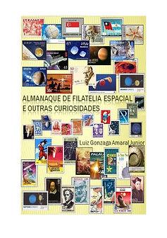 Almanaque de Filatelia Espacial e outras Curiosidades