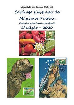 Catalogo Ilustrado de Max. Postais Emitidos pelos correios do Brasil 2ª Edição - 2020