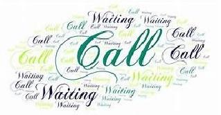 Call Waiting!