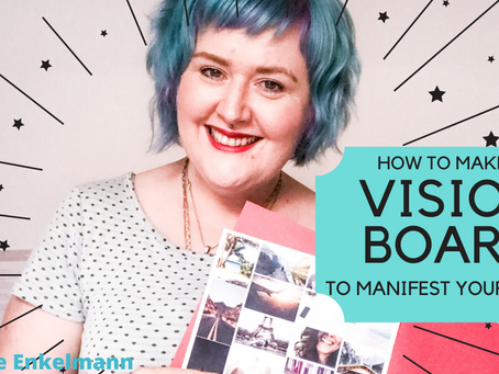 How to Make A Vision Board To Manifest Your Goals!