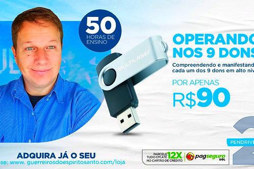 PENDRIVE Nº2 - OPERANDO NOS 9 DONS DO ESPÍRITO SANTO