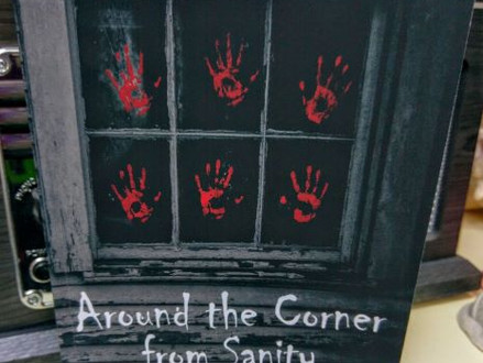 Around the Corner from Sanity Will Have You Questioning Your Own
