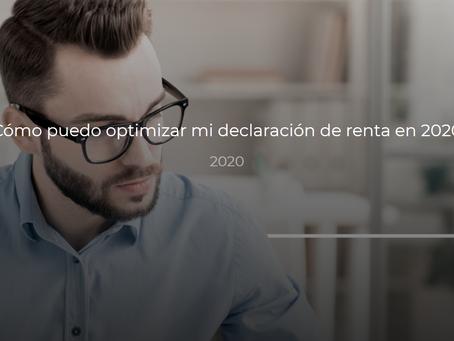 ¿Cómo puedo optimizar mi declaración de renta en 2020?