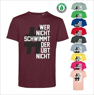 Streetwear T-Shirt #werNichtSchwimmt